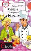 Cover-Bild zu Ullrich, Hortense: Freche Mädchen - freche Bücher! 22: Chaos & flambierte Herzen (eBook)