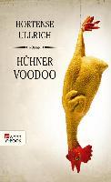 Cover-Bild zu Ullrich, Hortense: Hühner Voodoo (eBook)