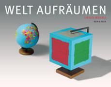 Cover-Bild zu Welt aufräumen von Wehrli, Ursus