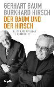 Cover-Bild zu Hirsch, Burkhard: Der Baum und der Hirsch (eBook)