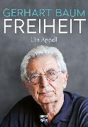 Cover-Bild zu Baum, Gerhart: Freiheit (eBook)