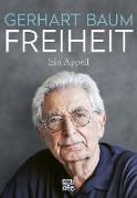 Cover-Bild zu Baum, Gerhart: Freiheit