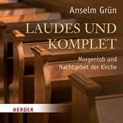 Cover-Bild zu Laudes und Komplet von Grün, Anselm