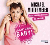 Cover-Bild zu Achtung Baby! von Mittermeier, Michael