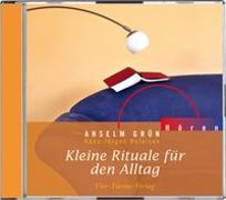 Cover-Bild zu CD: Kleine Rituale für den Alltag von Anselm Grün
