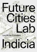 Cover-Bild zu Cairns, Stephen (Hrsg.): Future Cities Laboratory
