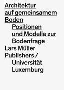 Cover-Bild zu Hertweck, Florian (Hrsg.): Architecture on Common Ground