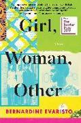 Cover-Bild zu Evaristo, Bernardine: Girl, Woman, Other: A Novel (Booker Prize Winner)