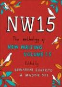 Cover-Bild zu Evaristo, Bernardine (Hrsg.): Nw15: The Anthology of New Writing Volume 15