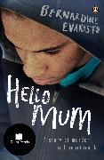 Cover-Bild zu Evaristo, Bernardine: Hello Mum (eBook)