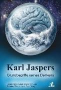 Cover-Bild zu Yousefi, Hamid Reza (Hrsg.): Karl Jaspers - Grundbegriffe seines Denkens