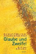 Cover-Bild zu Gradl, Hans-Georg: Glaube und Zweifel (eBook)