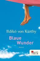 Cover-Bild zu Kürthy, Ildikó von: Blaue Wunder (eBook)