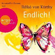 Cover-Bild zu Kürthy, Ildikó von: Endlich! (Audio Download)