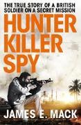 Cover-Bild zu Hunter Killer Spy (eBook) von Mack, James E.