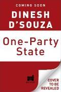 Cover-Bild zu One-Party State (eBook) von D'Souza, Dinesh