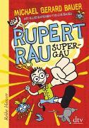 Cover-Bild zu Bauer, Michael Gerard: Rupert Rau, Super-GAU