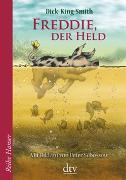 Cover-Bild zu King-Smith, Dick: Freddie, der Held