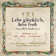Cover-Bild zu Enzensberger, Hans Magnus: Lebe glücklich, lebe froh (Audio Download)