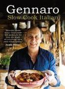 Cover-Bild zu Gennaro: Slow Cook Italian von Contaldo, Gennaro