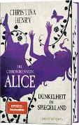 Cover-Bild zu Henry, Christina: Die Chroniken von Alice - Dunkelheit im Spiegelland