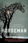 Cover-Bild zu Henry, Christina: Horseman (eBook)