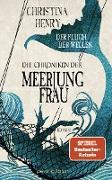 Cover-Bild zu Henry, Christina: Die Chroniken der Meerjungfrau - Der Fluch der Wellen (eBook)