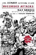 Cover-Bild zu Brooks, Max: The Zombie Survival Guide: Recorded Attacks