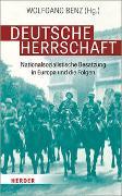 Cover-Bild zu Deutsche Herrschaft von Benz, Wolfgang (Hrsg.)