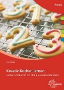 Cover-Bild zu Kreativ Kochen lernen Modul A von Richter, Rita