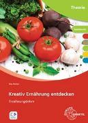 Cover-Bild zu Kreativ Ernährung entdecken von Richter, Rita
