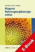 Cover-Bild zu Biogene Nahrungsergänzungsmittel (eBook) von Hanssen, Hans-Peter