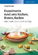 Cover-Bild zu Experimente rund ums Kochen, Braten, Backen von Schwedt, Georg