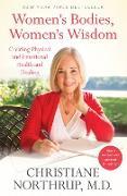 Cover-Bild zu Northrup, Christiane: Women's Bodies, Women's Wisdom (eBook)