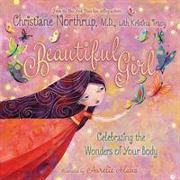 Cover-Bild zu Northrup, Dr. Christiane: Beautiful Girl