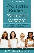 Cover-Bild zu Northrup, Christiane: Women's Bodies, Women's Wisdom
