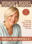 Cover-Bild zu Christiane Northrup, M.D.: Women's Bodies, Women's Wisdom (eBook)