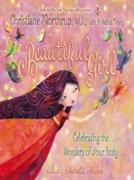 Cover-Bild zu Christiane Northrup, M.D.: Beautiful Girl (eBook)