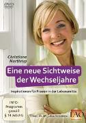 Cover-Bild zu Northrup, Christiane: Eine neue Sichtweise der Wechseljahre