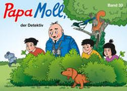 Cover-Bild zu Papa Moll, der Detektiv von Lendenmann, Jürg