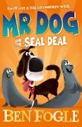 Cover-Bild zu Fogle, Ben: Mr Dog and the Seal Deal (eBook)
