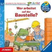 Cover-Bild zu Metzger, Wolfgang: Wer arbeitet auf der Baustelle?