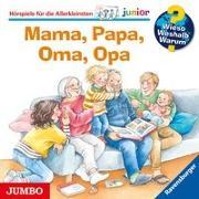 Cover-Bild zu Erne, Andrea: Wieso? Weshalb? Warum? junior. Mama, Papa, Oma, Opa