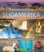 Cover-Bild zu 100 Highlights Südamerika von Drouve, Andreas