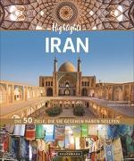 Cover-Bild zu Highlights Iran von Seisenbacher, Priska