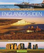 Cover-Bild zu 100 Highlights Englands Süden von Berghoff, Jörg