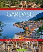 Cover-Bild zu Highlights Gardasee von Bernhart, Udo