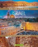 Cover-Bild zu 100 Highlights Israel mit Palästina und Jordanien von Nathan, Michael K.
