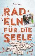 Cover-Bild zu Rheinland-Pfalz - Radeln für die Seele von Wrba, Ernst