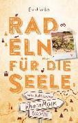 Cover-Bild zu RheinMain. Radeln für die Seele von Wrba, Ernst